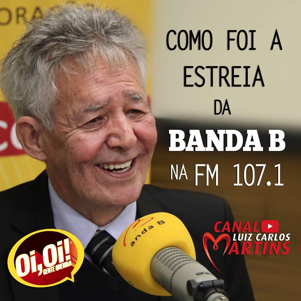 ESTREIA DA BANDA B NA FM 2018